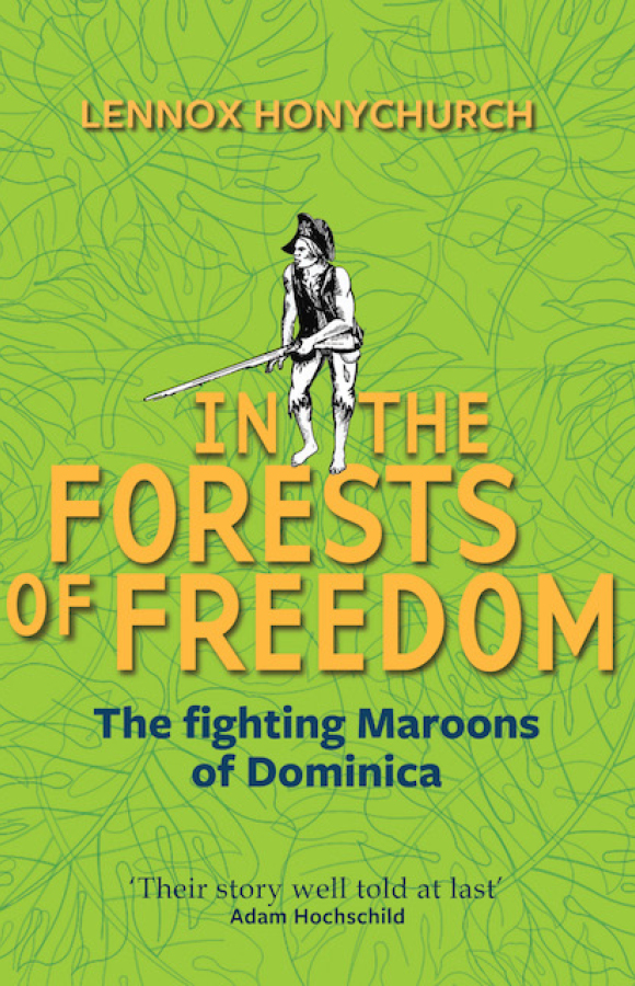 Book cover for In the forests of Freedom, Papillote Press, Dominica